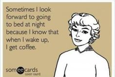 Mornings mean coffee