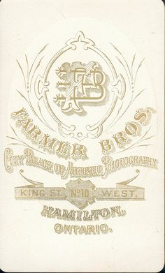 Farmer Brothers of Hamilton, ON - Young Man - CDV - back by snap-happy1, via Flickr #typo #typography #lettering #logo #design #font #handwritten