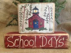 Primitive Schoolhouse School Days Teacher Teaching Shelf Sitter Wood Block Set #Primitive