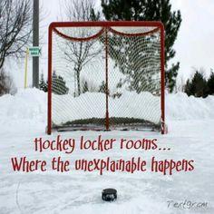 Hockey locker rooms... Where the unexplainable happens...