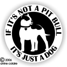 If it's not a Pit Bull...