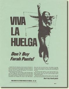 May 9, 1972: 4,000 garment workers at Farah Manufacturing Company in El Paso go out on strike over union representation. In January 1974, after a successful national boycott, the NLRB ruled in the workers' favor, and the company finally recognized the Amalgamated Clothing Workers of America. The 1974 contract included pay increases, job security and seniority rights, and a grievance procedure.