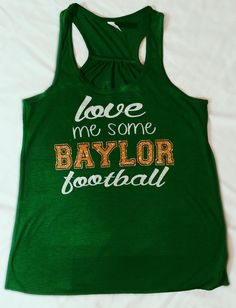 """Love me some #Baylor football"" tank #SicEm"