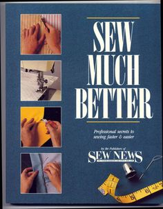 SEW MUCH BETTER by Sew News by PatternAndStitch on Etsy, $8.25
