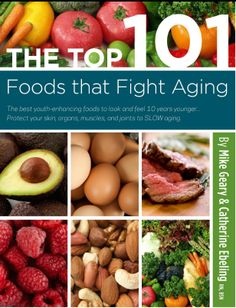 "Grab Your FREE copy of ""THE TOP 101 FOODS THAT FIGHT AGING""  Courtesy of the Recipe for Success Club [bottom of this page] http://recipes.simplesite.com/ referral code MM101"