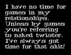 Naked twister? I've always got time for that shit!