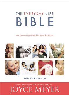 The Everyday Life Bible, from Joyce Meyer (@Joyce Novak Meyer Ministries): Paperback out 2/19/13