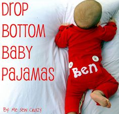 Drop bottom baby pajamas by me sew crazy