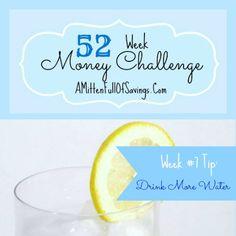52 Money Save Ways: Week 7: Drink More Water - A Mitten Full of Savings #52weekmoneychallenge #waystosave
