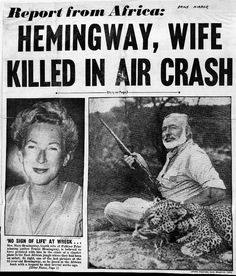 Daily Mirror front page headline reports death of Ernest and Mary Hemingway in African plane crash, January, 1954.