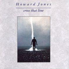 CROSS THAT LINE  Howard Jones