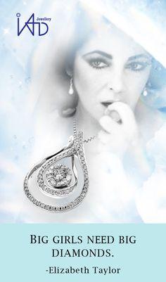 Big girls need big diamonds