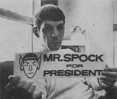 Mr. Spock for President #tv #series #startrek #spock