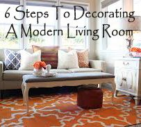 6 Steps to decorating a modern living room