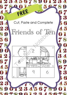 FREE Cut, Paste and Complete - Friends of Ten from Imaginative Teacher on TeachersNotebook.com -  (4 pages)  - This mini pack is to demonstrate how the cut, paste and complete series works so you get an idea of how to use it with your students.