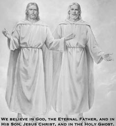 We believe in God, the Eternal Father, and in His Son, Jesus Christ, and in the Holy Ghost. 1st Article of Faith