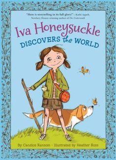 Candice Ransom: Iva Honeysuckle Discovers the World