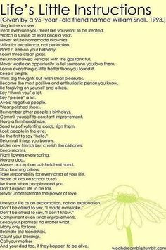 Life's little instructions. A 95 year old man gives all of the advice he's learned
