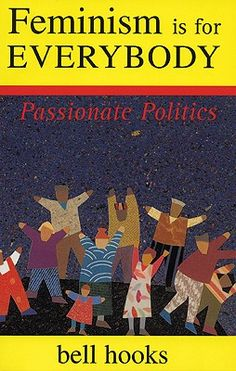 An easy to read, great introduction to feminism:  the radical idea that women are people.  Even for those not interested in feminism/gender equality, I cannot recommend this book enough simply for the luminous clarity of Bell Hooks' writing.