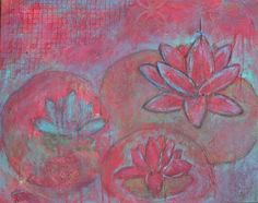 E Makes Art: Mixed media water lilies by Esther Orloff  16x20