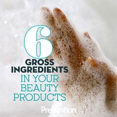 Sketchy Ingredients In Makeup And Beauty Products - 6 Gross Ingredients Lurking In Your Beauty Products