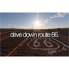 bucket list motorcycle, yolo bucket list, buckets, bucketlist 2014, route 66, before i die travel, dierout 66, bucket lists, country