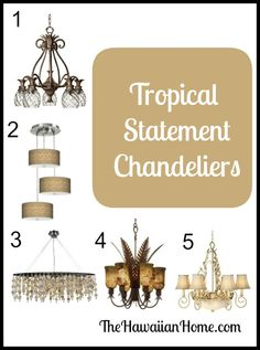 tropic beach, statement chandeli, tropic statement