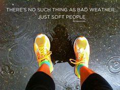 softi, bad weather, fitness, run motivation, daily motivation
