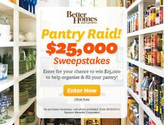 Pantry Raid Sweepstakes $25,000  (Ends June 30, 2014.)