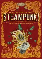 A collection of fourteen fantasy stories by well-known authors, set in the age of steam engines and featuring automatons, clockworks, calculating machines, and other marvels that never existed.