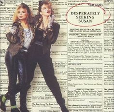 Desperately seeking Susan!! Madonna was not such a great actress... still the coolest though.