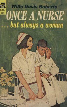 Once a Nurse...