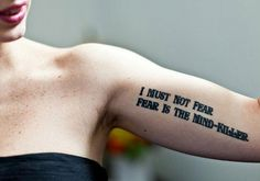 Fear is the mind killer #Literary #Tattoos #Pan