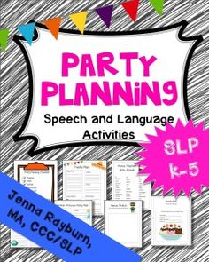 Party Planning Therapy ActivityParty Planning Therapy Activity. Elementary  Speech Therapy. Great for language and social skills. Students use pre made forms to plan a party. Premade themes include: Fiesta, Movie, 4th of July, Gamer, Winter Princess, Ice Cream, and Super Hero. Perfect for those FROZEN and MINECRAFT lovers! From TheSpeechRoomNews.com