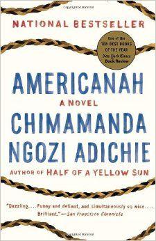 Americanah: Chimamanda Ngozi Adichie: 9780307455925: Amazon.com: Books