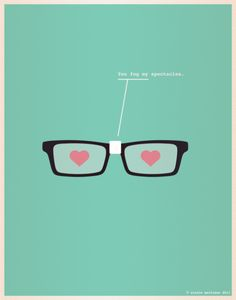You fog my spectacles.-gotta make one for my hubby!