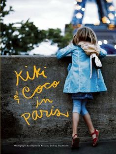 Kiki and Coco in Paris by Nina Gruener. $12.89. Publisher: Cameron + Company (November 1, 2011). Publication: November 1, 2011. 32 pages. Reading level: Ages 4 and up