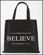 I Can Do All Things Through Christ Believe Philippians 4:13 Black and White Tote