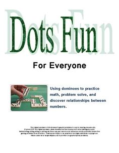 This FREE Dots Fun for Everyone resource for grades 3-6 is a ten page booklet containing three different activities and one game that uses dominoes...