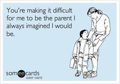 Parenting :)