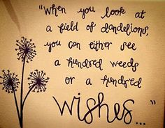 Weeds or wishes?