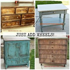 Adding Casters or Wheels to your Furniture can completely change the look.  Here are some easy examples of before and afters.   CeCe Caldwell's paints used in these projects.  REDOUXINTERIORS.COM FACEBOOK.COM