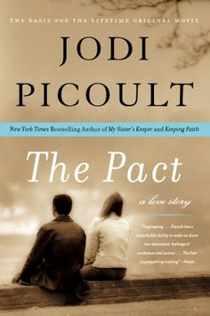The Pact: A Love Story. Bawled throughout the whole thing.