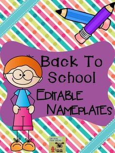 Back to School Editable Nameplates and Labels