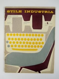 Stile Industria #1, 1954. Cover designed by Albe Steiner | Flickr - Photo Sharing!