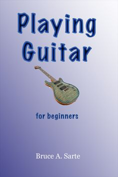 Playing Guitar for Beginners