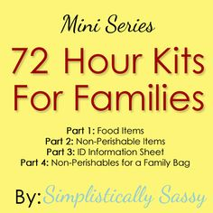 Emergency Preparedness - 72 Hour Kits for Families