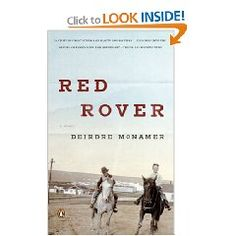 """""""Red Rover"""" by Deirdre McNamer is recommended by Stacy Dean Campbell from the television series 'Bronco Roads'"""
