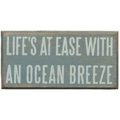 Life's at ease with an ocean breeze