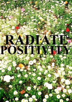 inspiring quotes, daily quotes, android, being positive, think positive, radiate positivity, beauti, radiat posit, feeling happy